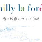 2年ぶりのmilly la forêtスタイルライブ